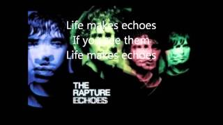 The Rapture - Echoes Lyrics. (Misfits theme tune)