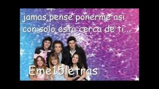 Eme 15 - Te quiero Mas ( letra )