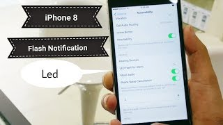 How To Enable Flash Notification In IPhone 8
