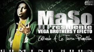"""Maso """"El Presidente"""" Ft. Valentin - Entrando A La Tierra Prometida (Es La Fe) (GalacticFlowPR.Net)"""