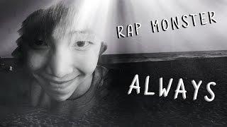 BTS Rap Monster (랩몬스터) - Always [Lyrics Han|Rom|Eng]