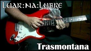 Luar na lubre - Trasmontana (Solo Cover)