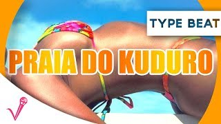"""""""Praia Do Kuduro"""" - KUDURO Instrumental 