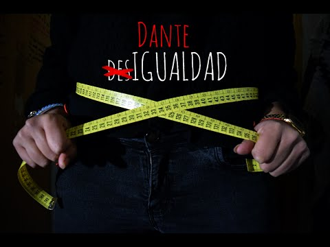 Desigualdad de Dante Letra y Video