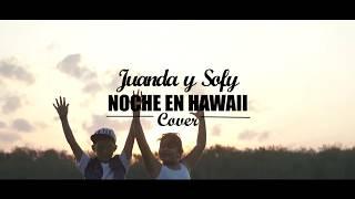 Bonny Lovy - Noche En Hawaii (Cover) -Juanda y Sofy