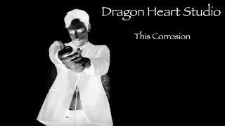 This Corrosion - Sisters Of Mercy Cover - Dragon Heart Studio