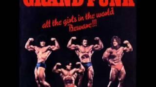 Bad Time - Grand Funk Railroad [lyrics]