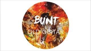 BUNT. – Old Guitar (Official Audio)