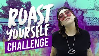 ROAST YOURSELF CHALLENGE - Nath Campos