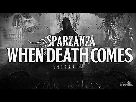 sparzanza-when-death-comes-death-is-certain-life-is-not-2012-sparzanza-official