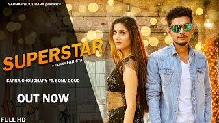 Super Star | Sapna Chaudhary | Sonu Goud | New Haryanvi Song 2018 | Latest Haryanvi Songs | Sonotek width=