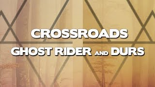 Ghost Rider & Durs - Crossroads (Official Audio)
