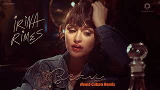 Irina Rimes - Beau | Nema Cutura Remix