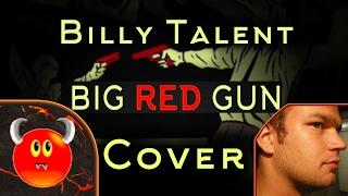 Billy Talent - Big Red Gun - Cover - Demondevilmon & St-Louis Alexandre