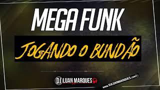 MEGA JOGANDO O BUNDAO 2019( DJ LUAN MARQUES)