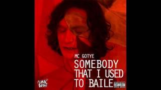 Mc Gotye - Somebody That I Used To Baile