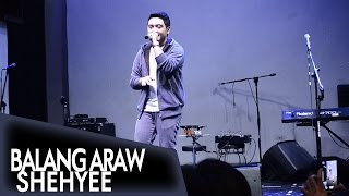 Shehyee - Balang Araw [Viva Idols Fan Meet @Music Hall]
