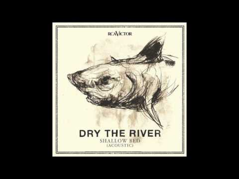 dry-the-river-no-rest-acoustic-long-man