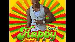 Razor B   Happy Moment Official Video