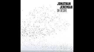 Jonathan Jeremiah - Rosario (Oh Desire)