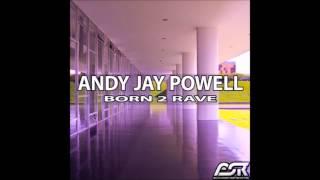 Andy Jay Powell - Born 2 Rave EP__Born 2 Rave