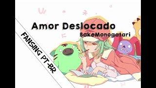 【Monogatari Series】Renai Circulation【FanSing PT-BR】