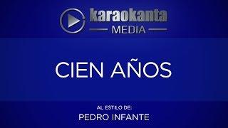 Karaokanta - Pedro Infante - Cien años