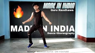 Guru Randhawa: MADE IN INDIA | DANCE VIDEO Bhushan Kumar | DirectorGifty