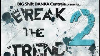 Break the Trend 2 2013