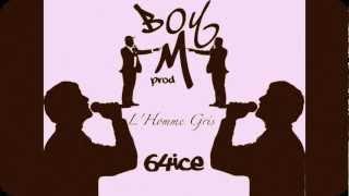 Les trois faux amis L'homme gris/64ice/BoyMprod