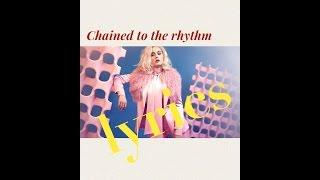 Katy Perry - Chained To The Rhythm - Lyrics