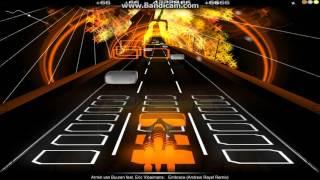 Audiosurf - Armin van Buuren feat. Eric Vloimans - Embrace (Andrew Rayel Remix)