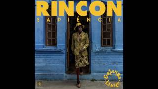Rincon Sapiência - Ponta de Lança