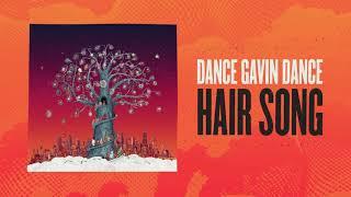 Dance Gavin Dance - Hair Song