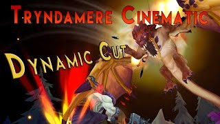 Tryndamere Pentaaaafck (Dynamic Cut)