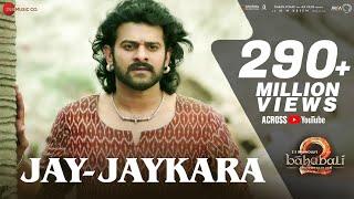 Jay-Jaykara   Baahubali 2 The Conclusion   Anushka Shetty & Prabhas   Kailash Kher   M.M.Kreem width=