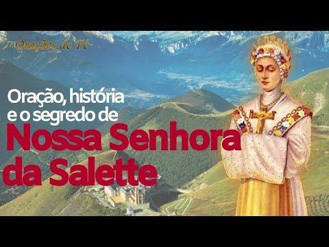 Oração, história e o segredo de Nossa Senhora da Salette