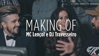 "Luan Santana - Making Of ""MC Lençol e DJ Travesseiro"""