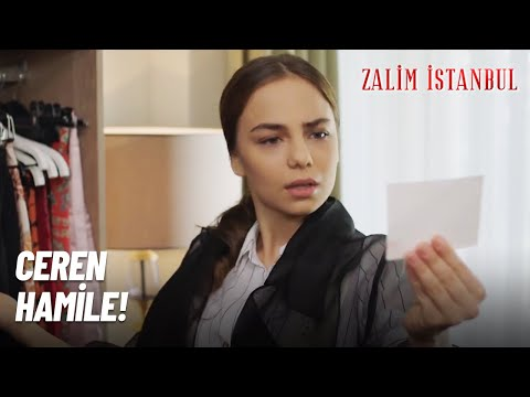 Ceren HAMİLE! - Zalim İstanbul 5.Bölüm