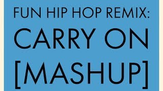 Carry On hip hop remix instrumental feat. Nate Ruess vocal