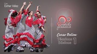 Curso Flamenco Online - TECNICAS BASICAS 1