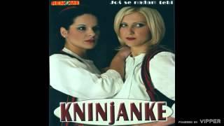 Kninjanke - Zavicaju jedan si na svijetu - (Audio 2005)