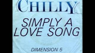 "Chilly - Simply A Love Song (""12 Special Maxi Version)"