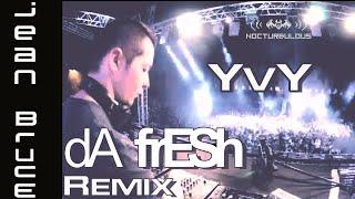 """Jean Bruce - """"YVY"""" (Da Fresh Remix)"""