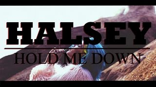 [HD Lyrics] HALSEY - Hold Me Down  [Glouvin Music]