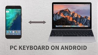 How to Use PC's Keyboard In Android Phone !