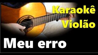 Meu erro - Paralamas - Karaokê Violão cover