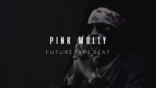 "Future Type Beat | "" Pink Molly "" ( Prod.Ramoon ) ☄️"