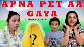 APNA PET AAYEGA Part 2 | Short Movie Funny Cute Pets Moral Story | Aayu and Pihu Show