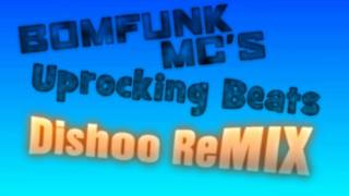 Bomfunk MC's - Uprocking Beats (Dishoo ReMIX) [Preview]